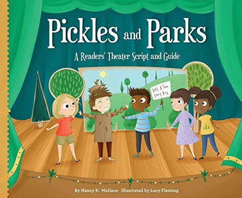 Pickles and Parks:: A Readers\' Theater Script and Guide