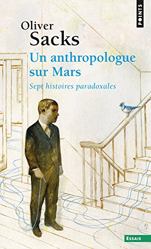 Un anthropologue sur Mars par Olivier Sacks