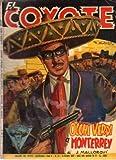 El Coyote 42 Occhi verdi a Monterrey