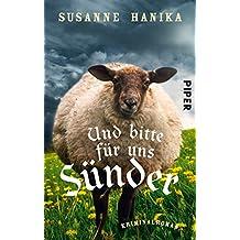 Und bitte für uns Sünder: Kriminalroman (Lisa-Wild-Krimis 2)