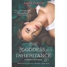 The Goddess Inheritance (Goddess Test Novels) by Aimee Carter (2013-02-26)
