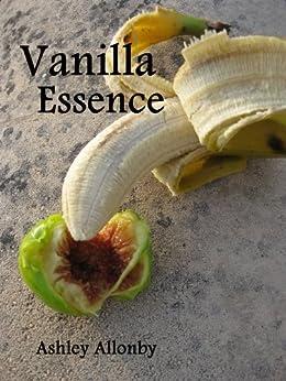 Vanilla Essence (Vanillas Book 1) (English Edition) par [Allonby, Ashley]