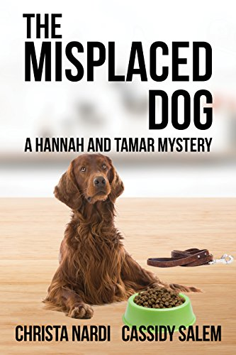 Book cover image for The Misplaced Dog (Hannah & Tamar Mystery Series Book 3)