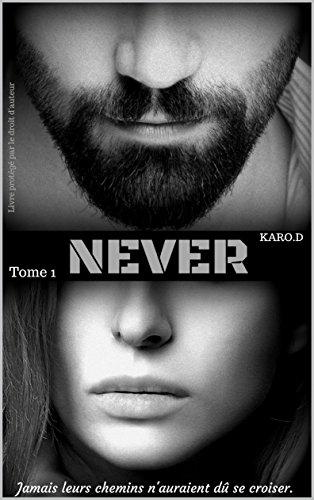 Never - D, Karo