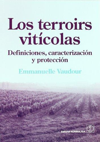Los terroirs viticolas: Definiciones, caracterización y protección