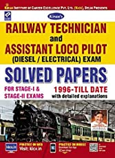 KIRAN'S RAILWAY TECHNICIAN & ASSISTANT LOCO PILOT (DIESEL / ELECTRICAL) EXAMINATION SALVED PAPERS-ENGLISH