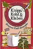 Knipp, Kohl & Klaben: Bremer Kult-Rezepte