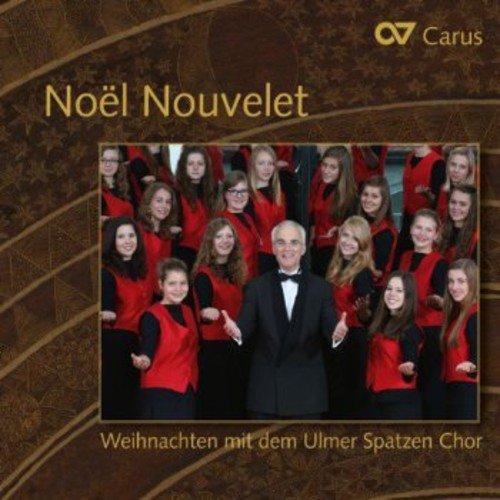 Noel Nouvelet-Weihnachten mit dem Ulmer Spatzen Chor