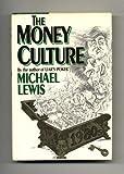 Lewis: the Money Culture