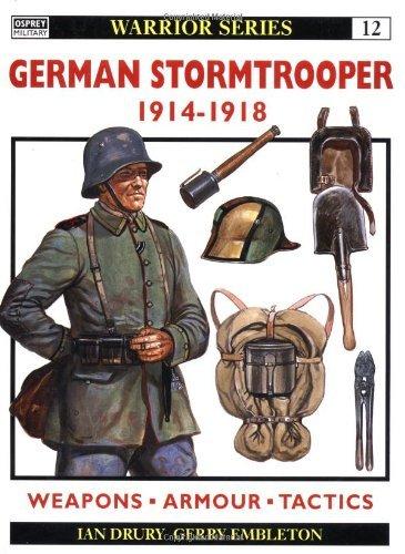 German Stormtrooper 1914-18 (Warrior) by Ian Drury (1995-05-15)