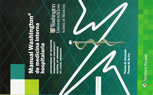 Manual Washington de medicina interna hospitalaria (The Washington Manual (R) Subspecialty Consult Series)