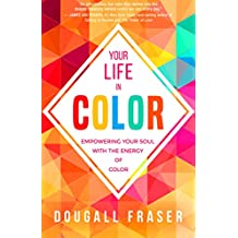 Your Life in Color (English Edition)