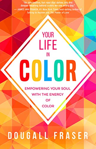 Your Life in Color (English Edition) eBook: Dougall Fraser: Amazon ...