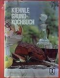 Kiehnle Grund-Kochbuch