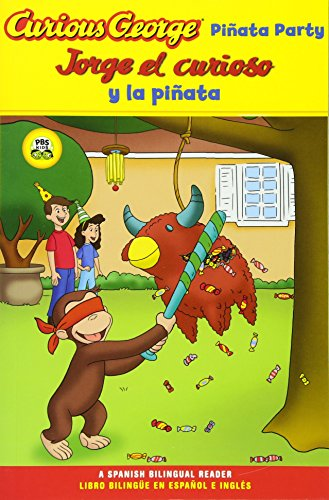 Jorge El Curioso Y La Pinata / Curious George Pinata Party Spanish/English Bilingual Edition (Cgtv Reader)