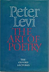 The Art of Poetry: The Oxford Lectures, 1984-1989