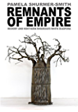 Remnants of Empire: Memory and Northern Rhodesia's White Diaspora