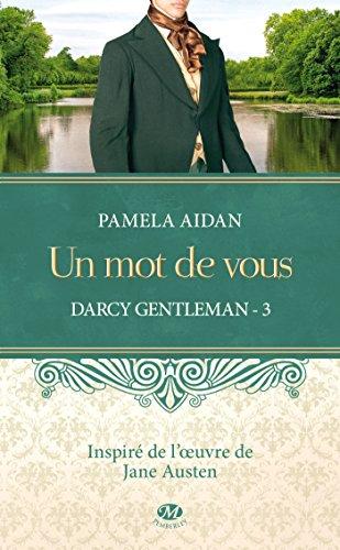 Darcy Gentleman, Tome 3: Un mot de vous