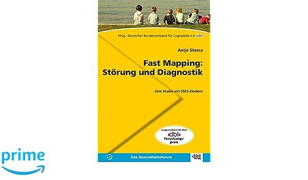 Fast Mapping: Störung und Diagnostik: Eine Studie mit SSES ...