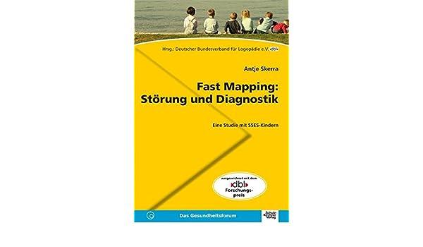 Fast Mapping: Störung und Diagnostik: Eine Studie mit SSES-Kindern ...
