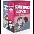 Sometimes Love. . . (A laugh out Loud Romantic Comedy Box Set)