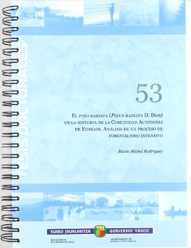 Pino radiata (pinus radiata d.don) en la historia de la c (Tesis Doctorales) por Mario Michel Rodriguez