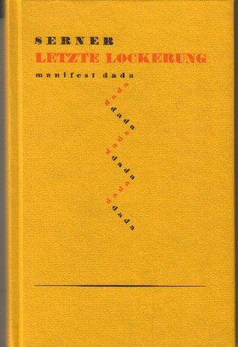 Letzte Lockerung Manifest Dada