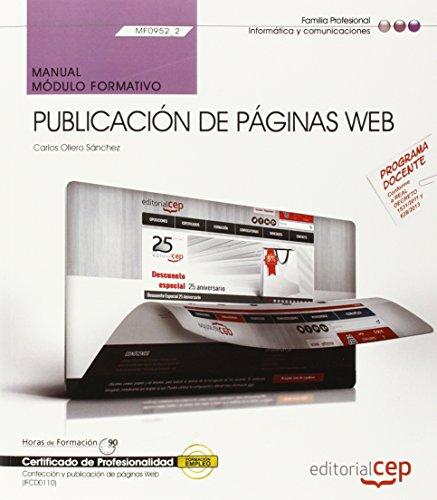 Manual. Publicación de páginas web (MF0952_2). Certificados de profesionalidad. Confección y publicación de páginas Web (IFCD0110) par Carlos Ollero Sánchez