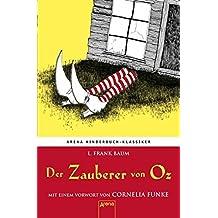 Der Zauberer von Oz: Arena Kinderbuch-Klassiker by Lyman Frank Baum (2010-03-06)