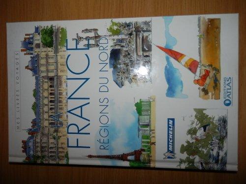 La France - Régions du Nord
