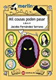 Mil cousas poden pasar. Libro II (Infantil E Xuvenil - Merlín E-Book)