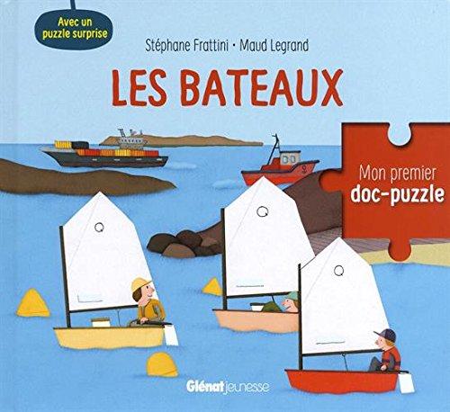 Les bateaux : Avec un puzzle surprise