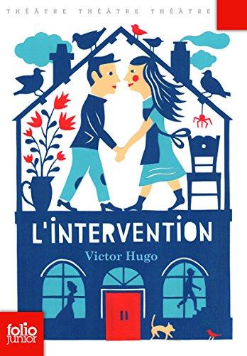 L'Intervention: Comédie par Victor Hugo