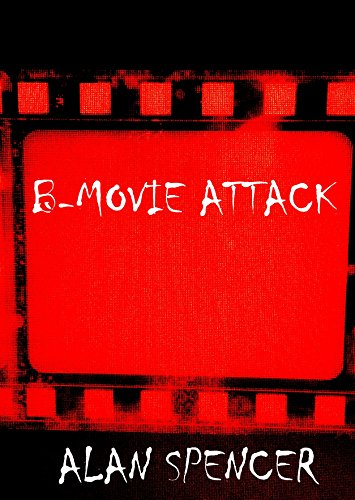 B-Movie Attack (English Edition)