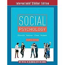 Social Psychology by Tom Gilovich (2015-11-20)