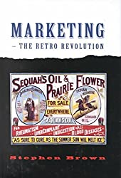 [(Marketing : The Retro Revolution)] [By (author) Stephen Brown] published on (August, 2001)