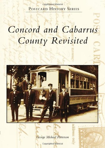 Concord and Cabarrus County Revisited (Postcard History)
