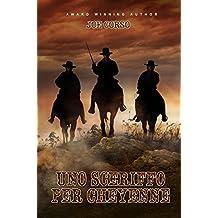 Uno sceriffo per Cheyenne (Italian Edition)