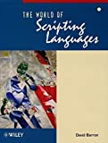 World of Scripting Languages (Worldwide Series in Computer Science)