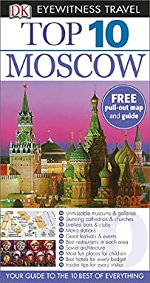 Top 10 Moscow (DK Eyewitness Travel Guide)