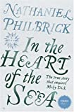 In the Heart of the Sea: The Epic True Story that Inspired 'Moby Dick' (Stranger Than…)