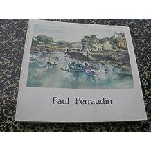 Paul Perraudin : 1907-1993
