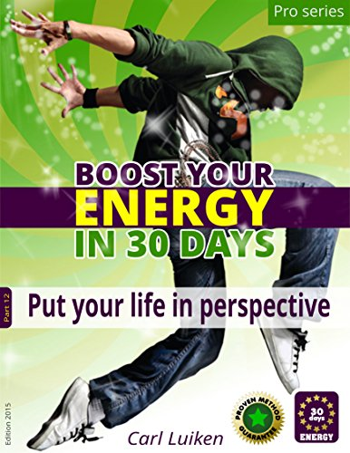 put-your-life-in-perspective-boost-your-energy-boost-your-energy-pro-series-book-12-english-edition