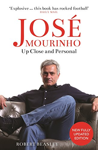Jos mourinho up close and personal ebook robert beasley amazon jos mourinho up close and personal by beasley robert fandeluxe Images