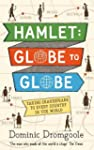 Hamlet, Globe to Globe: Taking Shakes...
