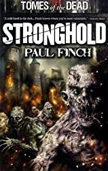 Tomes of The Dead: Stronghold by Paul Finch (2010-08-19)