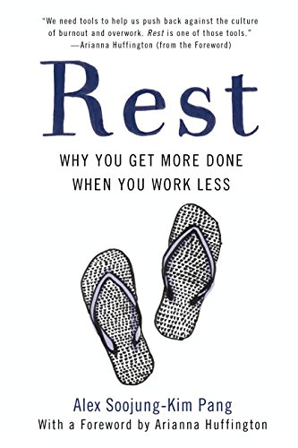 Rest: Why You Get More Done When You Work Less (English Edition)
