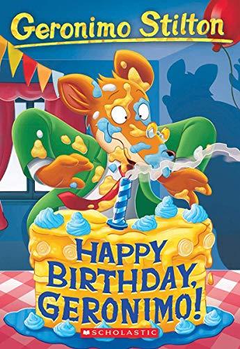 Happy Birthday, Geronimo! (Geronimo Stilton #74)