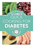 Quick Cooking for Diabetes: 70 recipes in 30 minutes or less (Hamlyn Healthy Eating)