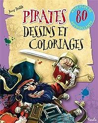 Pirates Johnny Duddle/dessins et coloriages : Avec plus de 80 autocollants